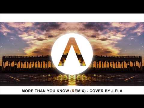 More than you know (Remix) - Axwell Λ Ingrosso | Cover by J. Fla