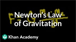 Introduction to Newton's law of gravitation | Physics | Khan Academy
