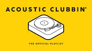 Acoustic Clubbin' - Cool Music 2021