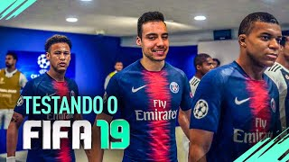 FIFA 19 - TESTANDO O JOGO! - MELHOR FIFA DE TODOS ?!