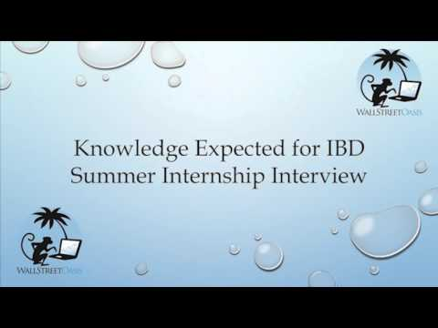 Knowledge Expected for Investment Banking Division Summer Internship Interview