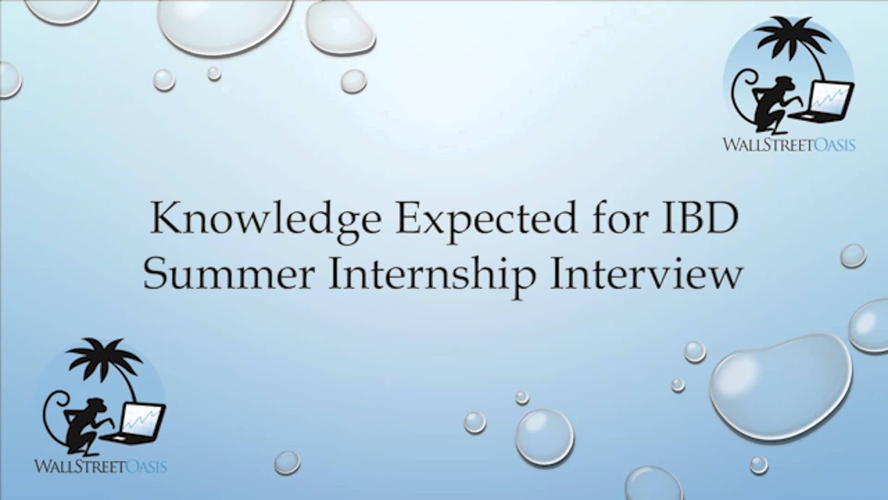 Knowledge Expected For Investment Banking Division Summer