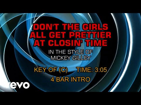 Mickey Gilley - Don't The Girls All Get Prettier At Closing Time (Karaoke)