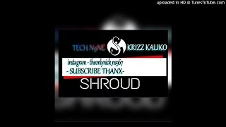 Tech N9ne - Shroud (Feat. Krizz Kaliko)