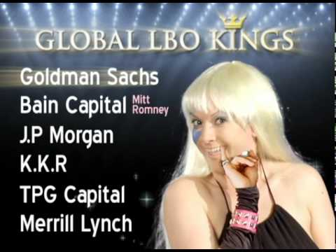 Lady Gaga Does LBOs -- Leveraged Buyouts for the Masses -Updated (www.baitandswitchtv.com)