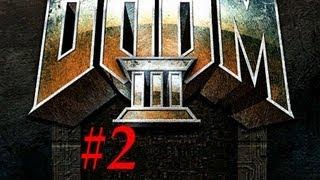 Doom 3-Gameplay Walkthrough- Part 2 (X360/PS3/PC) [HD]