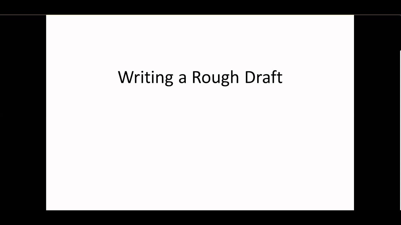 writing a rough draft