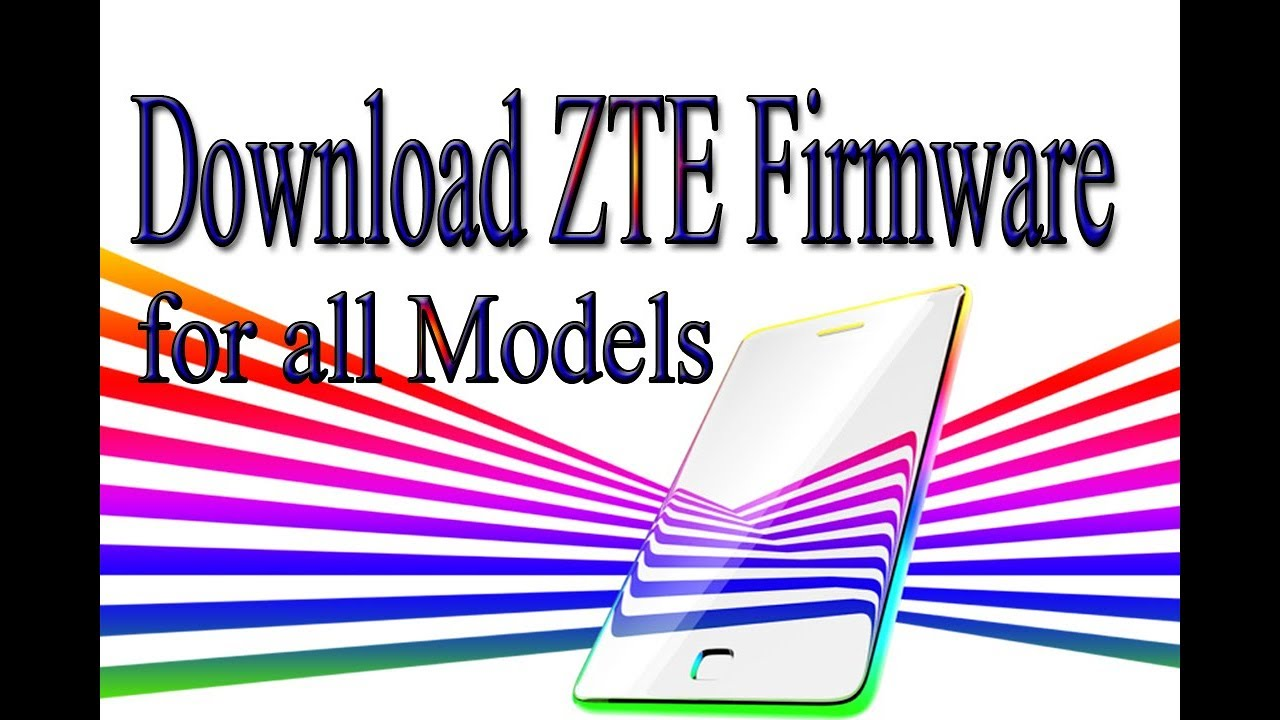 Download ZTE Stock Rom | Firmware | Flash File for all Models