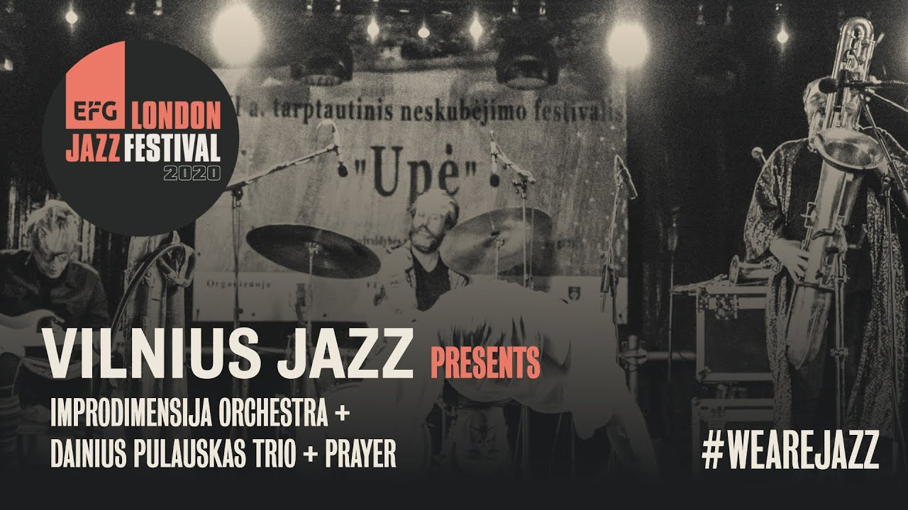 Vilnius Jazz | EFG London Jazz Festival 2020