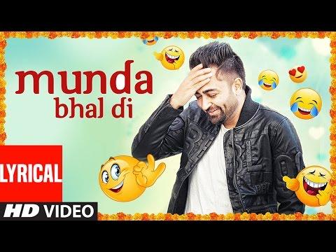 """Sharry Mann"" Munda Bhal di (Full Lyrical Video Song) Latest Punjabi Songs   T-Series Apnapunjab"