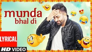 """Sharry Mann"" Munda Bhal di (Full Lyrical Video Song) Latest Punjabi Songs 