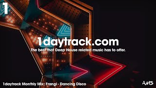 Monthly Mix May '18 | Frangi - Dancing Disco | 1daytrack.com