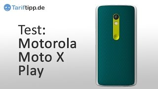 Motorola Moto X Play | Test deutsch