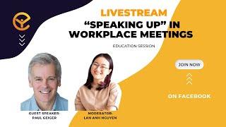 Lan Anh Nguyen - Speaking up at workplace - Paul Geiger
