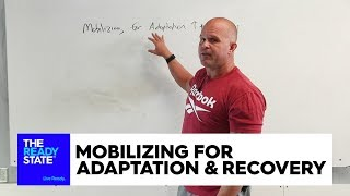Mobilizing for Adaptation and Recovery