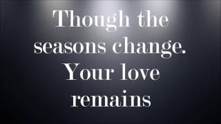 Seasons Change- United Pursuit (lyrics) - Stafaband