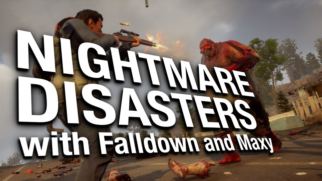 Nightmare DISASTERS with Falldown and Maxy