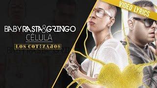 Baby Rasta y Gringo - Célula (Los Cotizados)