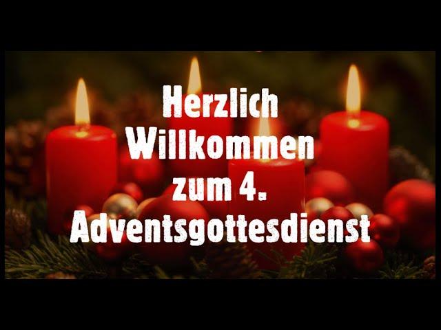 20.12. vierter Adventsgottesdienst