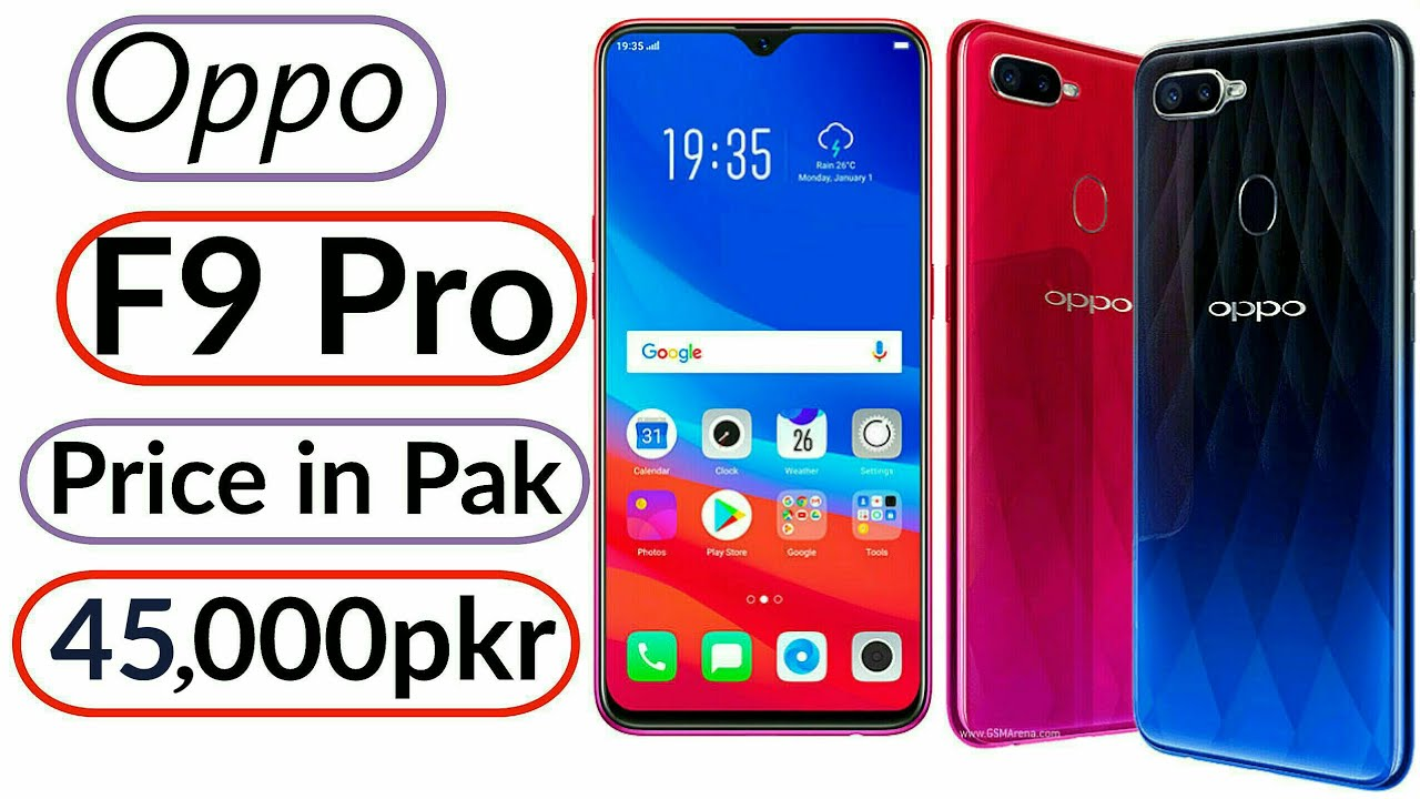 Oppo F9 Pro Price In Pakistan Review Youtube