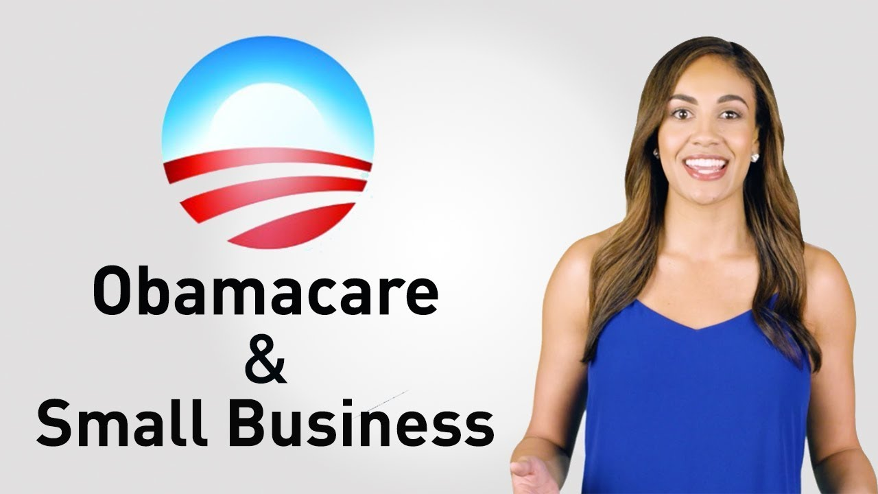 How Does the Obamacare Law Affect Small Business Health ...