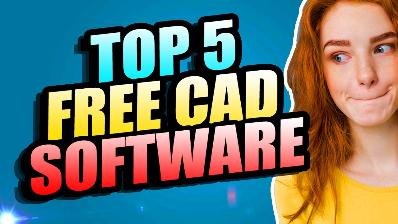 TOP 5 BEST FREE OPEN SOURCE 2D & 3D CAD SOFTWARE | FREE 3D