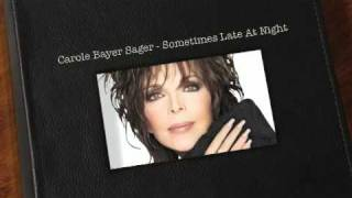 Watch Carole Bayer Sager Sometimes Late At Night video