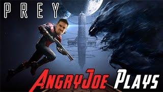 AngryJoe Plays PREY
