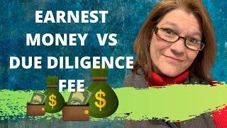 Earnest Money vs Due Diligence