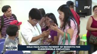 DOLE facilitates payment of benefits for Rubberworld employees