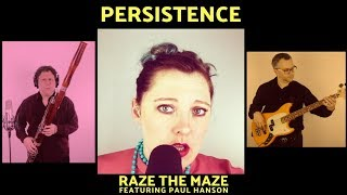 Persistence by Raze The Maze