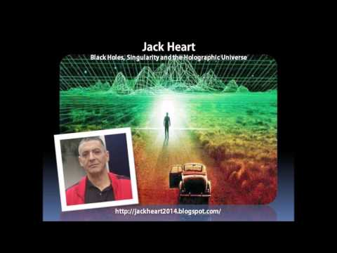 Sage of Quay Radio - Jack Heart - Black Holes, Singularity and the Holographic Universe (Jan 2017)