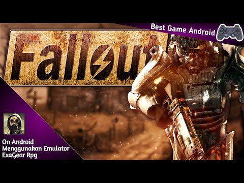 GAME RPG LAWAS (PC) Fallout On Android !! Exagear RPG