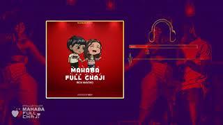 MAHABA FULL CHAJI - RICH MAVOKO (Official Audio)