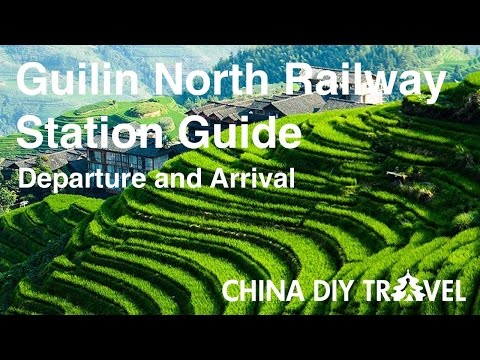 Guilin North Railway Station Guide - departure and arrival