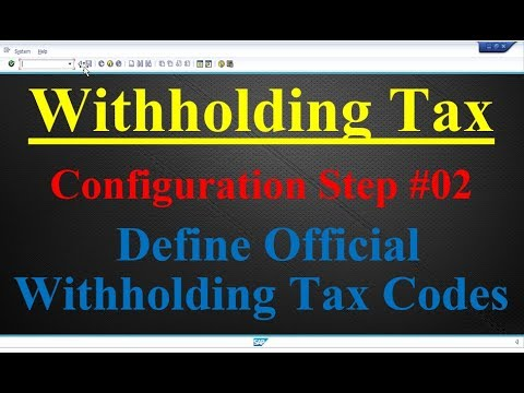 Withholding Tax Configuration Step #02 Define Official Withholding Tax Codes