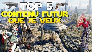 Top 5 Contenu Futur que je voudrais dans Star Wars Battlefront 2 (Priorité des Développeurs)