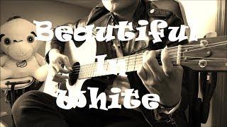 Beautiful in White - Guitar (Cover)