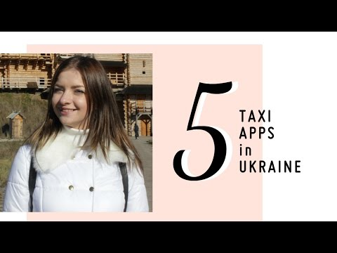 Taxi in Ukraine. 5 useful taxi apps in Kiev Kyiv, Kharkiv, Odessa