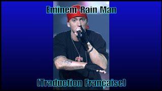 Eminem-Rain Man[Traduction Française]