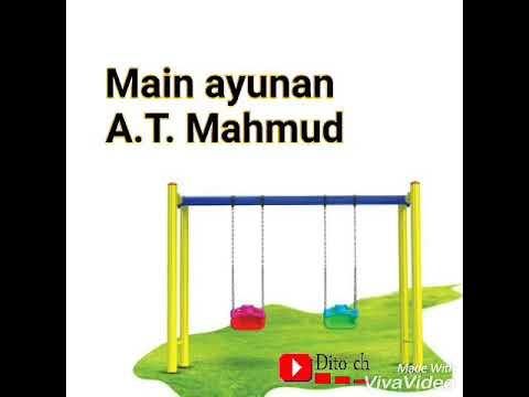 Lirik lagu anak - Main Ayunan - Cipt. A.T. Mahmud