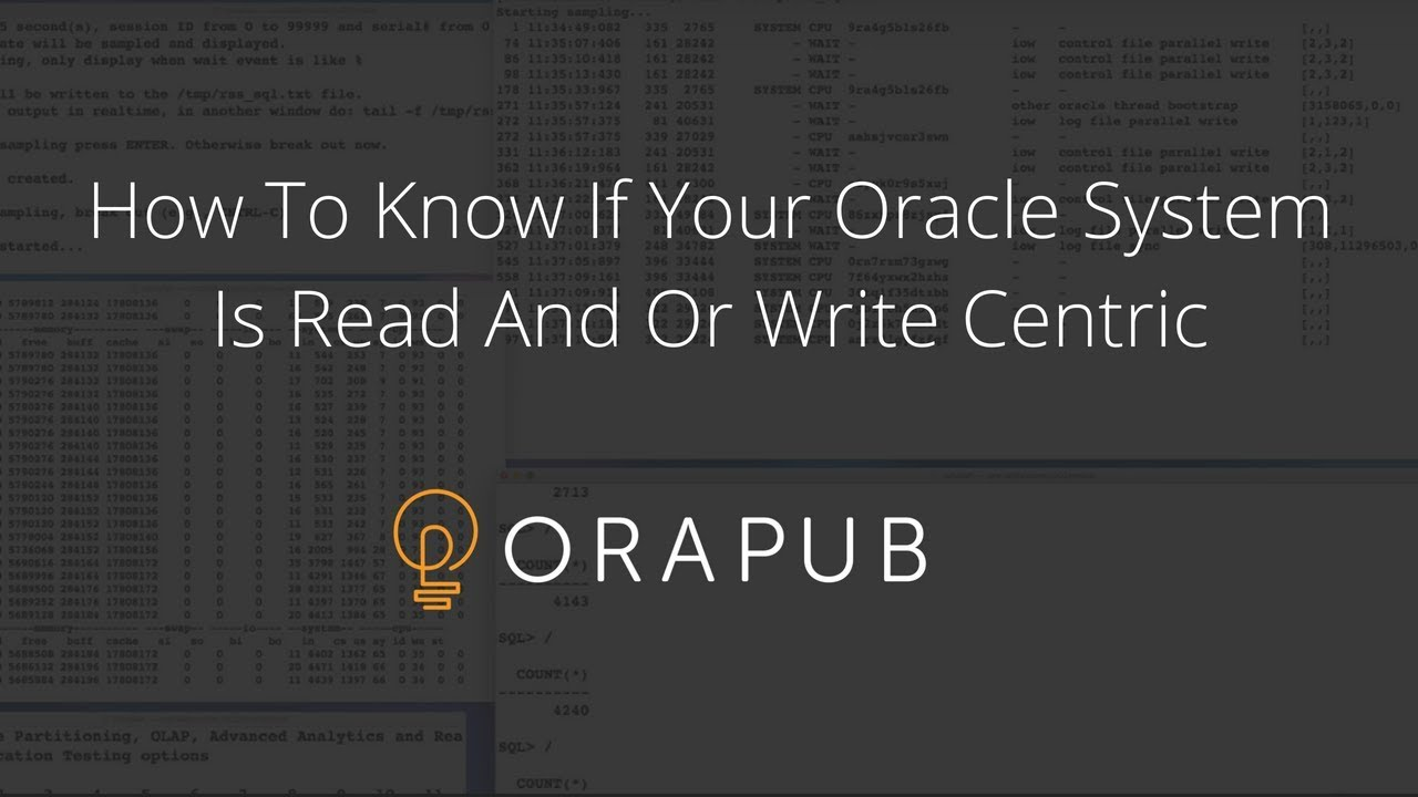 How To Know If Your Oracle System Is Read And Or Write Centric ...