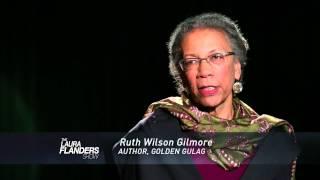 The Economy of Incarceration: Ruth Wilson Gilmore