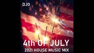 DJO 4th OF JULY HOUSE MUSIC MIX