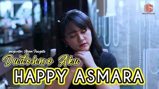 Download lagu Happy Asmara Dudohno Aku Sms Hpdcx Kirim Ke 1212