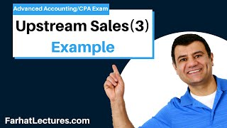 Upstream Sales(3)-Elimination of Unrealized Profit--Inventory|Advanced Accounting|CPA Exam FAR|Ch6P5