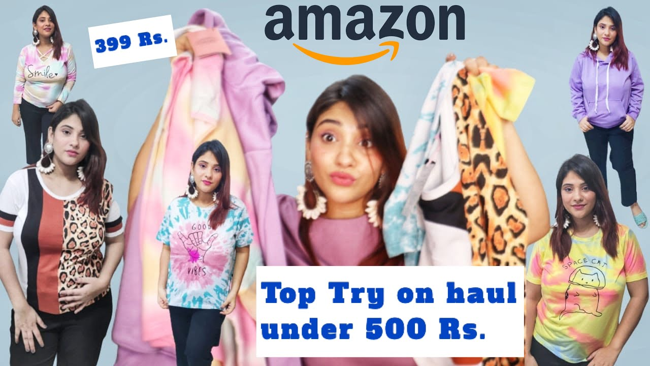 Amazon haul    Tops under 500 Rs    Try on haul upto 80% off