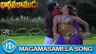 Bhargava Ramudu Movie Songs | Magamasamela Vachhe Song | Balakrishna, Vijayashanthi, Mandakini