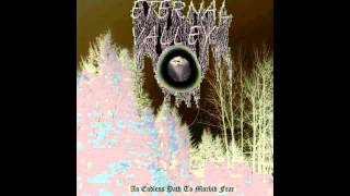 Eternal Valley - An Endless Path To Morbid Fear