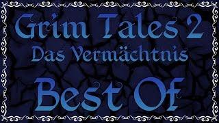 Gronkh - BEST OF: Grim Tales 2: Das Vermächtnis
